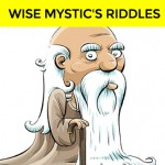 Find out your True Destiny by answering these wise mystic's riddles